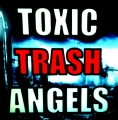 Toxic Trash Angels